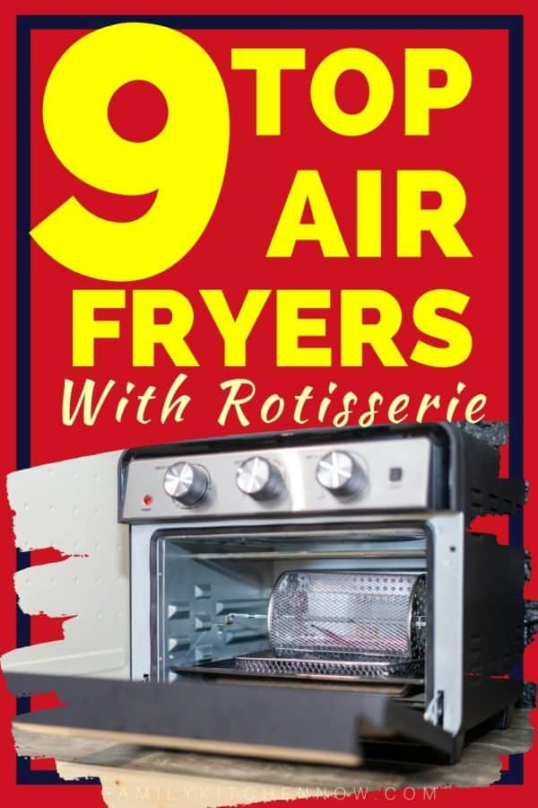 PIN for Best Air Fryers With Rotisserie